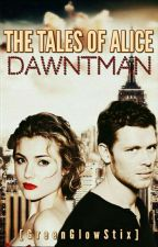 The Tales of Alice Dawntman | Klaus Mikaelson by GreenGlowStix