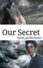 Our Secret| Jos Canela & Tu ➡TERMINADA⬅ by -M00NLIGHT_