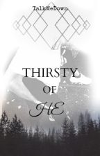 Thirsty Of He [Larry Stylinson] by -Warmnesssoul12