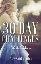 30 Day Challenges  by awkwardly_artsy