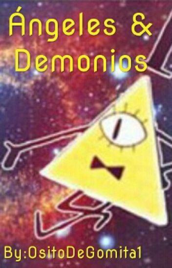 Angeles y Demonios *Bill Cipher y tn*