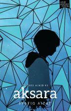 (Preview) AKSARA - sebuah novel Syafiq Aizat by BukuFixi