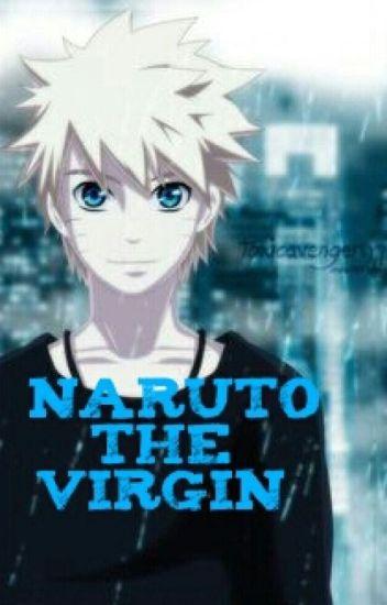Naruto the Virgin