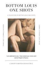 Bottom Louis Smut - One Shots by larrysbrokensong