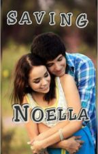Saving Noella by savagejohnny