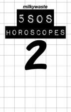 5SOS Horoscopes 2 by milkywaste