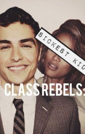 Class Rebels by SickestKids