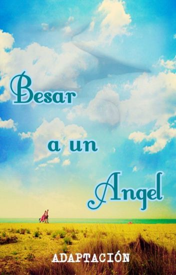 Besar a un Angel/Nick Jonas