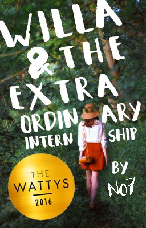 Willa & the Extraordinary Internship #Wattys2016 by salonikavale
