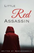 Little Red Assassin by Romeancebookie