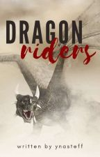 Dragon Riders (On Revision) by binibininglois