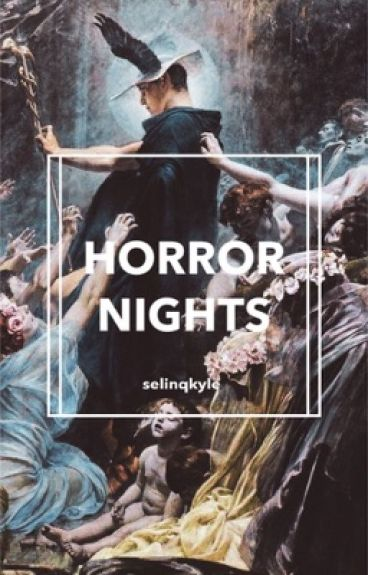 horror nights ⚠ nate maloley