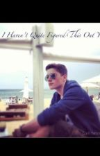 I haven't figured this out yet (Jack Harries) by awesomechick3