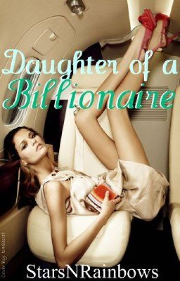 Daughter of a Billionaire