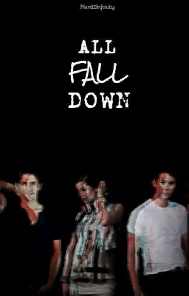 All Fall Down | Stiles Stilinski / Teen Wolf
