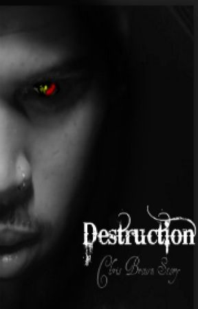 Destruction by NLBreezyB