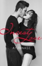Incest Love by Ayannase