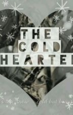 The Cold Hearted  by _lovely_blossoming_