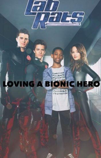 Loving a Bionic Hero (Lab Rats Bionic Island)