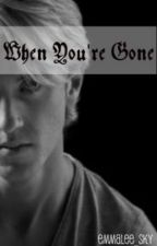 When You're Gone (A Harry Potter One-Shot) by Emmalee_Sky