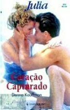 Coração Capturado by NannaOliveira