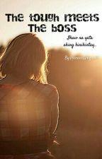 ❤︎ The tough meets the boss ❤︎ by kittynhaira8