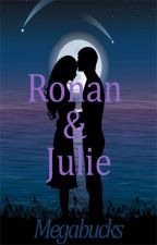 Ronan & Julie by Megabucks