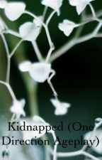 Kidnapped (One Direction Ageplay) by Just_me_da