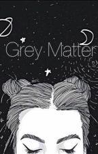 Grey Matter  by huke_lemmings14
