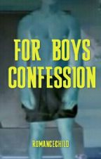 SPG! For Boys Confession by romancechild