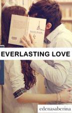 EVERLASTING LOVE by nanaasky