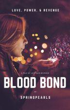 Blood Bond by springpearls