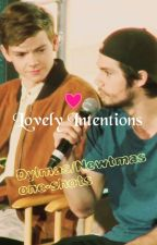 Lovely Intentions, dylmas/newtmas one-shots by spookytiv
