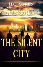 Alignment: The Silent City by HGSuren
