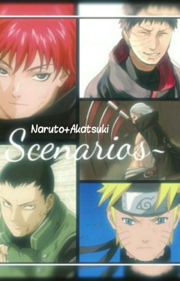 Naruto + Akatsuki Scenarios