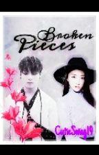 Broken Pieces(Bts fanfic) by CutieSwag19