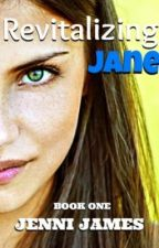 Revitalizing Jane, Part One: Drowning by JenniJames
