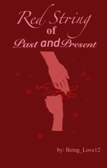 Red String of Past and Present (KHR Fanfiction)