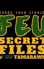 FEU SECRET FILES II(FANFICTION ) by HKGirl00
