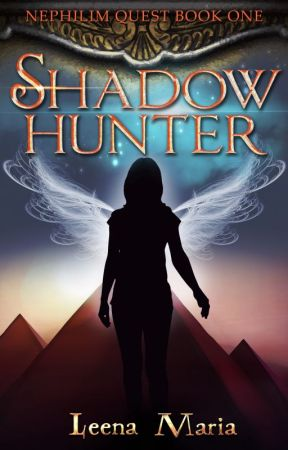 Nephilim Quest Book 1: Shadowhunter by Leena_Maria