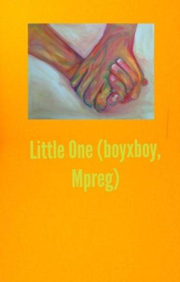 Little One (BoyxBoy-mpreg)