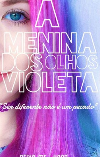 A menina dos olhos violeta