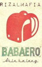 Babaero by RIZALMAFIA