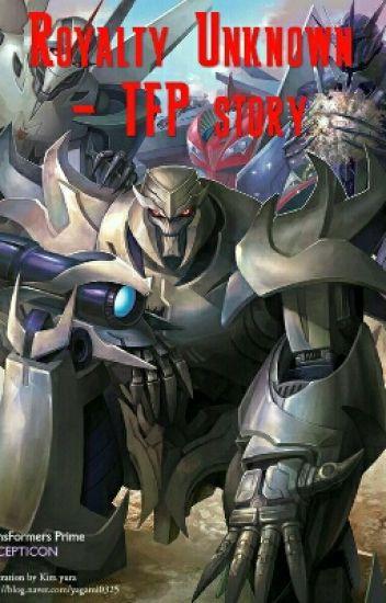 Royalty Unknown - Transformers Prime Fanfiction - Avenix17