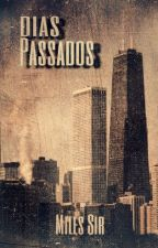 Dias Passados by RenatoGoulart