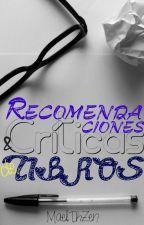Recomendaciones y Criticas de Libros by MaelThZen