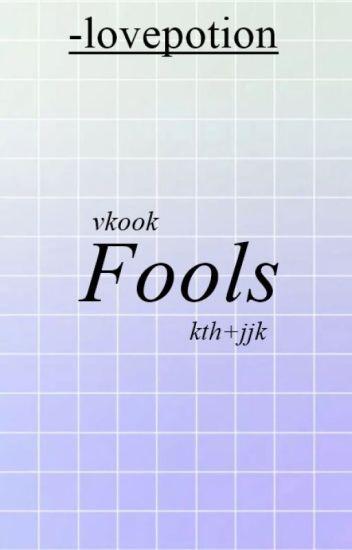 + vkook. fools