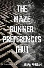 The Maze Runner Preferences [HU] - Lassan de biztosan frissül by SaberRosebane