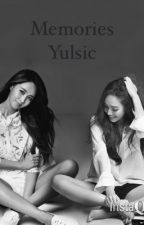 [Longfic] Memories - Yulsic by WooJindotdot
