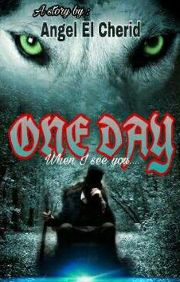 ONE DAY (Suatu Hari)